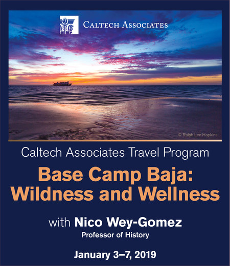 President's Circle Travel Program: Base Camp Baja